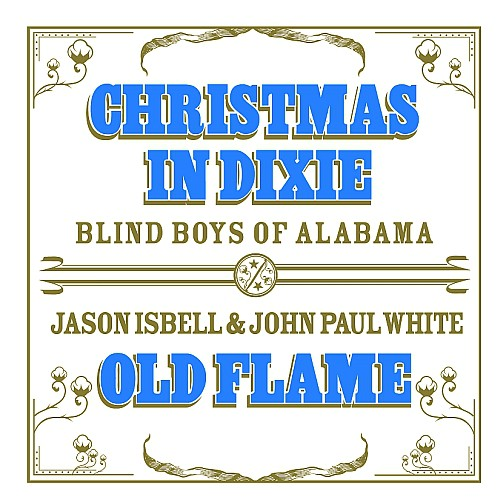 The Blind Boys Of Alabama - Christmas In Dixie / Old Flame