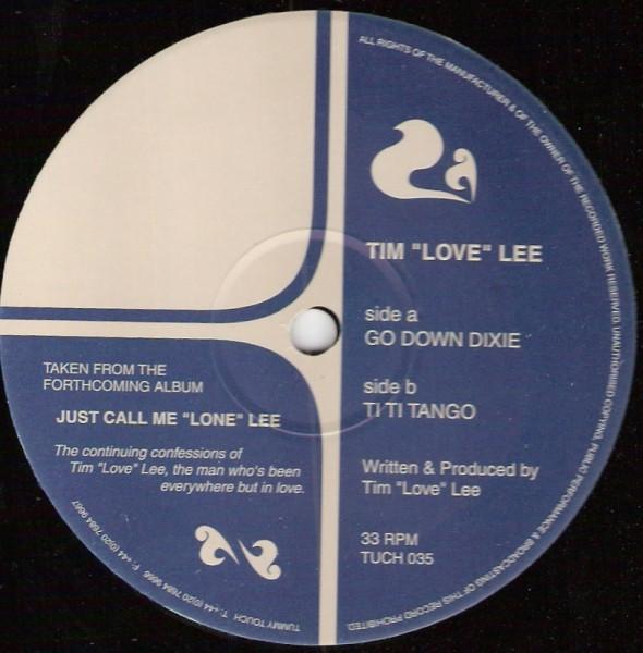 """Tim """"Love"""" Lee - Go Down Dixie"""