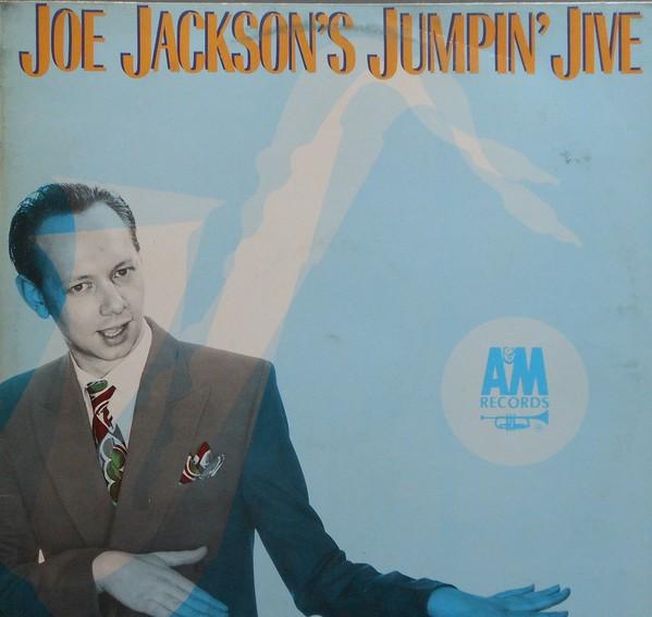Joe Jackson - Joe Jackson's Jumpin' Jive