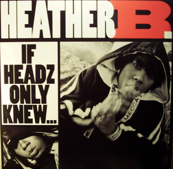 Heather B. - If Headz Only Knew / No Doubt