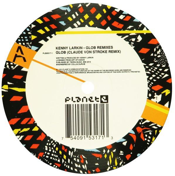 Kenny Larkin - Glob Remixes