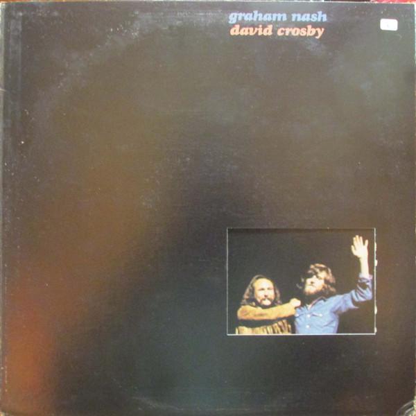 Crosby & Nash - Graham Nash / David Crosby