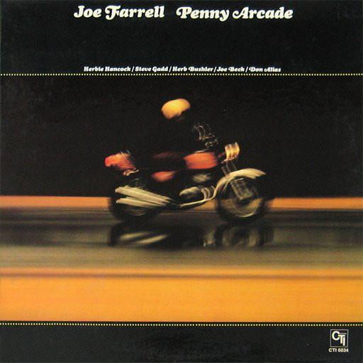 Joe Farrell - Penny Arcade