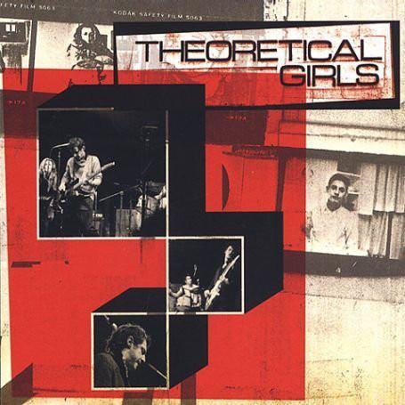 Theoretical Girls - Theoretical Girls