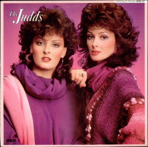 The Judds - Wynonna And Naomi