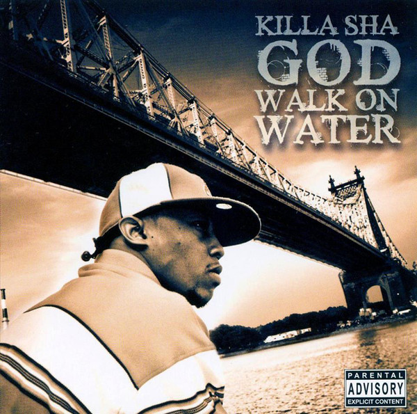 Killa Sha - God Walk On Water