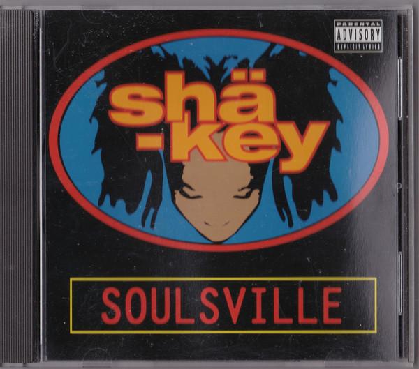 Sha-key - Soulsville