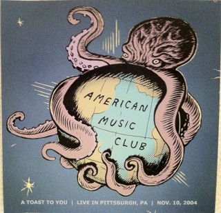 American Music Club - A Toast To You