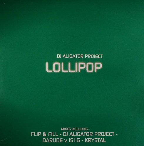 DJ Aligator Project - Lollipop