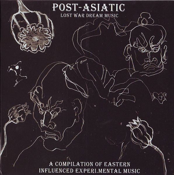 Various - Post-Asiatic: Lost War  Dream Music